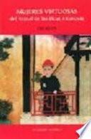 Libro de Mujeres Virtuosas Del Arenal De Las Ocas Amorosas