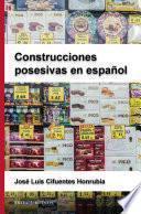 Libro de Construcciones Posesivas En Español