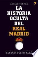 Libro de La Historia Oculta Del Real Madrid Contada Por Un Culé