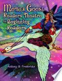 Libro de Mother Goose Readers Theatre For Beginning Readers