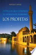 Libro de Estrellas Que Iluminan El Horizonte Humano: Los Profetas