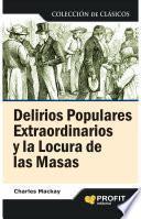 Libro de Delirios Populares Extraordinarios Y La Locura De Las Masas