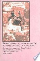 Libro de El Pesimismo En Tres Novelas Dominicanas De La Posguerra