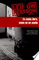 Libro de En Caida Libre Como En Un Sueno/ In Free Fall As If A Dream
