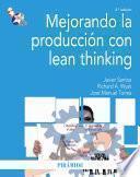 Libro de Mejorando La Producción Con Lean Thinking
