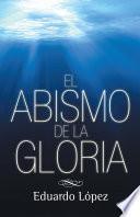 Libro de El Abismo De La Gloria