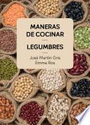Libro de Maneras De Cocinar Legumbres