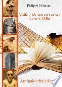 Libro de Visite O Museo Do Louvre Com A Bíblia. Antiguidades Orientáis