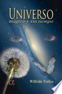Libro de Universo Mágico Y Sin Tiempo