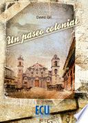 Libro de Un Paseo Colonial
