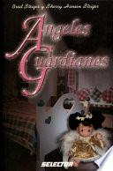 Libro de Angeles Guardianes/ Guardian Angles
