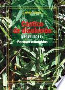 Libro de Cántico De Disolución (1973 2011). Poemas Escogidos