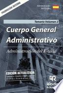 Libro de Cuerpo General Administrativo. Administración Del Estado. Temario Volumen 2. Promoción Interna.