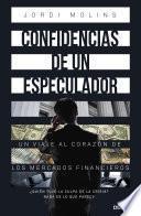 Libro de Confidencias De Un Especulador