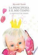 Libro de La Princesa Y Mi Tiempo