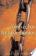 Libro de C—mo Echar Fuera Demonios