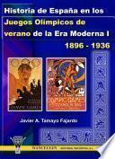 Libro de Historia De España En Los Juegos Olímpicos De Verano De La Era Moderna I (1896 1936)