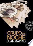 Libro de Grupo De Noche (la Sexta De Toni Romano)
