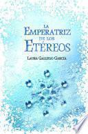 Libro de La Emperatriz De Los Etéreos