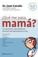 Libro de ¿qué Me Pasa, Mamá?