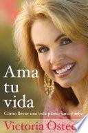 Libro de Ama Tu Vida / Love Your Life