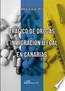 Libro de Tráfico De Drogas E Inmigración Ilegal En Canarias