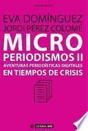 Libro de Microperiodismos Ii