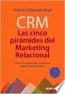 Libro de Crm: Las 5 Pirámides Del Marketing Relacional