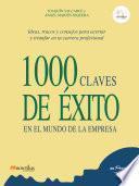Libro de 1000 Claves De éxito En El Mundo De La Empresa