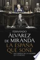 Libro de La España Que Soné