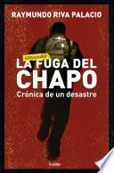 Libro de La Fuga Del Chapo