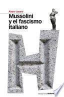 Libro de Mussolini Y El Fascismo Italiano