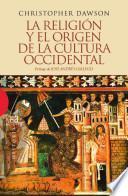 Libro de La Religión Y El Origen De La Cultura Occidental