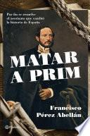 Libro de Matar A Prim