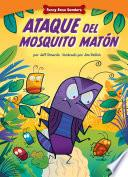 Libro de Ataque Del Mosquito Matn: Dealing With Bullies Through Teamwork