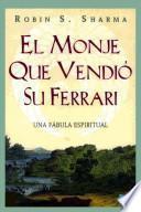 Libro de El Monje Que Vendió Su Ferrari