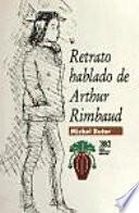 Libro de Retrato Hablado De Arthur Rimbaud