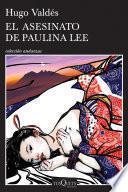 Libro de El Asesinato De Paulina Lee