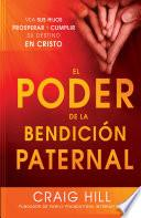 Libro de El Poder De La Bendición Paternal
