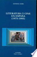 Libro de Literatura Y Cine En España 1975 1995