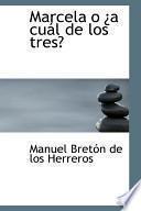 Libro de Marcela O Ia Cual De Los Tres?