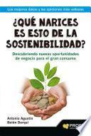 Libro de ¿qué Narices Es Esto De La Sostenibilidad?