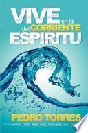 Libro de Vive En La Corriente Del Espíritu
