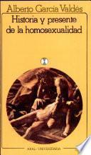 Libro de Historia Y Presente De La Homosexualidad