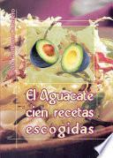 Libro de El Aguacate/the Avocado
