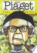 Libro de Jean Piaget Para Principiantes