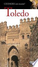 Libro de Toledo (ciudades Con Encanto)