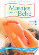 Libro de Masajes Para El Bebe / Massages For The Baby