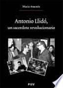 Libro de Antonio Llidó, Un Sacerdote Revolucionario