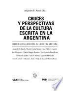 Libro de Cruces Y Perspectivas De La Cultura Escrita En La Argentina